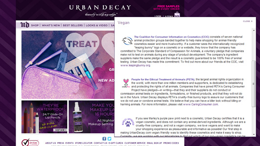 Urban Decay's stand on animal testing and cruelty-free shopping can be viewed by clicking on the Leaping Bunny, Cruelty-free, or Marley Approved logos on its site.